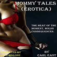 Mommy Tales Audiobook by Carl East Narrated by Lucy Malone