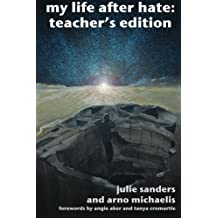 My Life After Hate: Teacher's Edition