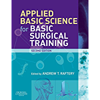 Applied Basic Science for Basic Surgical Training (MRCS Study Guides)