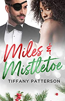 Miles & Mistletoe by [Patterson, Tiffany]