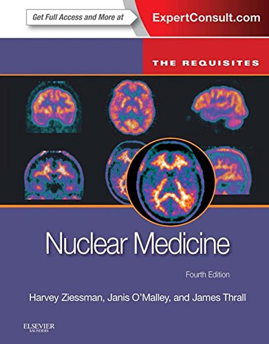 Nuclear Medicine: The Requisites: The Requisites (Requisites in Radiology) Pdf