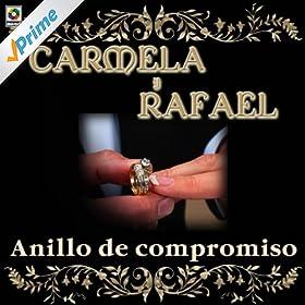 amor carmela y rafael from the album anillo de compromiso may 13 2008