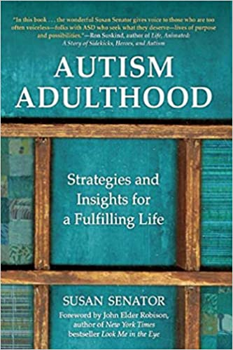 Autism Adulthood: Strategies and Insights for a Fulfilling Life - Popular Autism Related Book