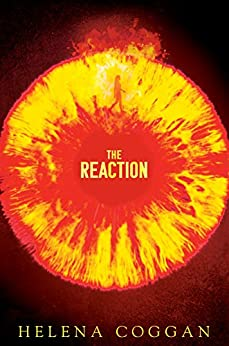The Reaction: The Wars of Angels Book Two (The War of Angels) by [Coggan, Helena]