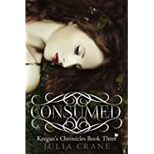 Consumed (Keegan's Chronicles Series Book 3)