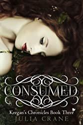 Consumed (Keegan's Chronicles Series Book 3)