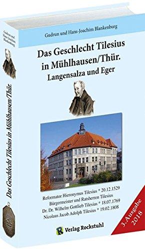 Das Geschlecht Tilesius in Mühlhausen/Thür., Langensalza und Eger