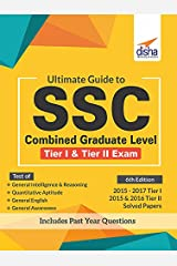 Ultimate Guide to SSC Combined Graduate Level - CGL (Tier I & Tier II) Exam Paperback