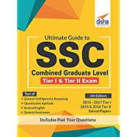 Ultimate Guide to SSC Combined Graduate Level - CGL (Tier I & Tier II) Exam