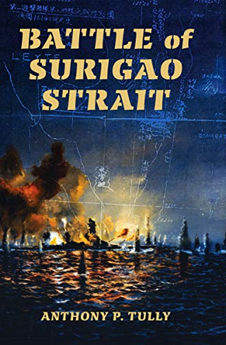 Battle of Surigao Strait (Twentieth-Century Battles)