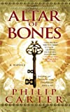 Altar of Bones, Philip Carter, 1501101919