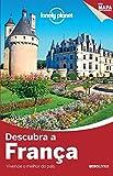 capa de Descubra a França - Coleção Lonely Planet