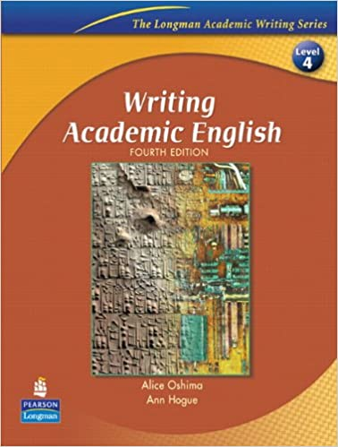 Amazon writing academic english fourth edition the longman amazon writing academic english fourth edition the longman academic writing series level 4 9780131523593 alice oshima ann hogue books fandeluxe