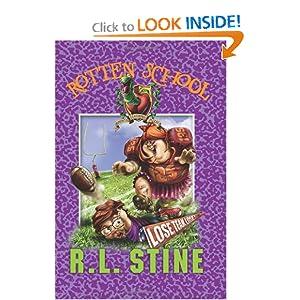 Lose, Team, Lose! (Rotten School, No. 4) R.l. Stine and Trip Park