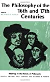 Philosophy of the Sixteenth and Seventeenth Centuries, Richard H. Popkin, 0029254906