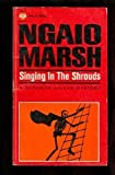 Singing in the Shrouds, Ngaio Marsh, 0515077356