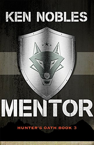Mentor: Hunter's Oath Book 3