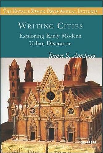Writing Cities: Exploring Early Modern Urban Discourse por James S. Amelang epub