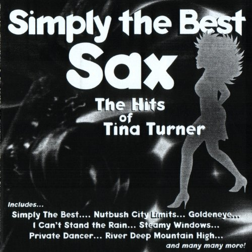 Simply The Best Sax: The Hits Of Tina Turner (Simply The Best Music)