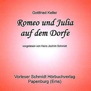 Romeo und Julia auf dem Dorfe Audiobook