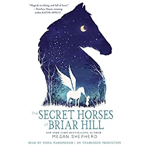 The Secret Horses of Briar Hill Audiobook