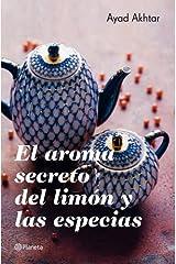 El aroma secreto del limón y las especias (Planeta Internacional) (Spanish Edition) Paperback
