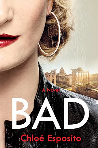 Chloe Twin (Bad: A Novel (Mad, Bad, and Dangerous to Know Trilogy))