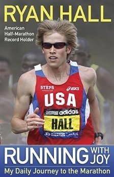 Running with Joy by [Hall, Ryan]