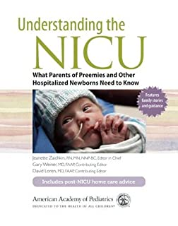 Book Cover: Understanding the NICU: What Parents of Preemies and other Hospitalized Newborns Need to Know