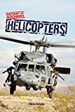 Helicopters (Military Machines)