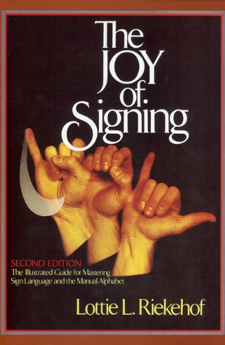 (The Joy of Signing: Second)