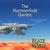 The Hammerfield Gambit: The Science Officer, Book 7 | Blaze Ward