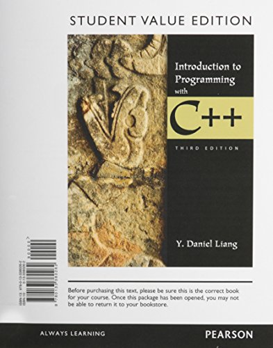 Introduction to Programming with C++, Student Value Edition plus MyProgrammingLab with Pearson eText -- Access Card Package (3rd Edition) by Pearson