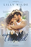 Forever Touched (The Untouched Series) (Volume 6)