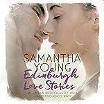 Edinburgh Love Stories | Samantha Young