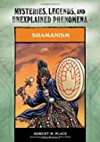 Shamanism, Robert M. Place, 0791093964
