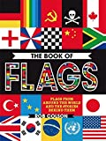 Book cover from The Book of Flags: Flags from around the world and the stories behind them by Rob Colson