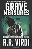 Grave Measures (The Grave Report) (Volume 2)
