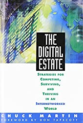 The Digital Estate: Strategies for Competing, Surviving, and Thriving in an Internetworked World