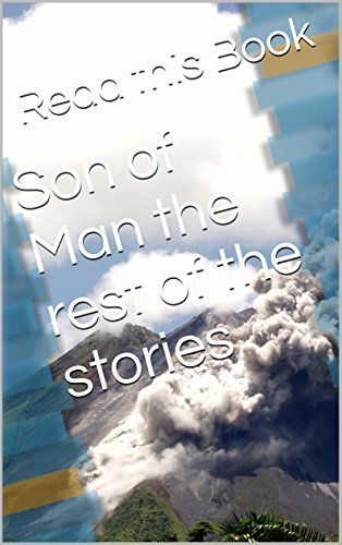 Son of Man the rest of the stories (Overview Book 1)
