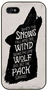 iPhone 5 / 5s When the snows fall and the wind blows, the lone wolf dies, but the pack survives - Black plastic case / Inspirational and motivational life quotes / SURELOCK AUTHENTIC