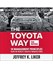 The Toyota Way (Second Edition): 14 Management Principles from the World's Greatest Manufacturer