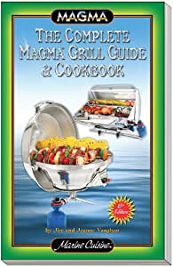 Magma Products, A10-270 Marine Cuisine Grilling Guide Cookbook