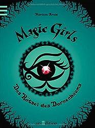 Das Rätsel des Dornenbaums (Magic Girls #3)