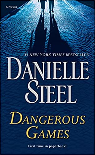 Amazon Fr Dangerous Games A Novel Danielle Steel Livres
