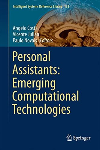 Personal Assistants: Emerging Computational Technologies (Intelligent Systems Reference Library)
