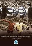 1982 FA Cup Final Queens Park Rangers v Tottenham Hotspur (QPR) [DVD]