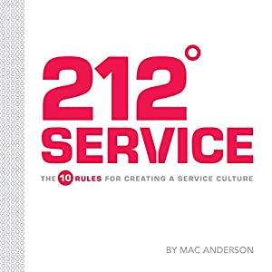 212º Service: The 10 Rules for Creating a Service Culture Audiobook