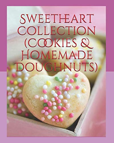 Sweetheart Collection (Cookies & Homemade Doughnuts)