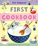 img - for The Usborne First Cookbook (Children's Cooking) by Angela Wilkes (2007-01-02) book / textbook / text book